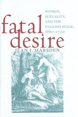 Fatal Desire by Jean I. Marsden