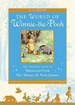 The World of Winnie-the-Pooh by A.A. Milne