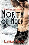 North of Need (Hearts of the Anemoi, #1)