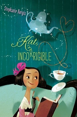 "Book cover of ""Kat, Incorrigible"" by Stephanie Burgis"