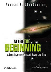 After the Beginning: A Cosmic Journey Through Space and Time