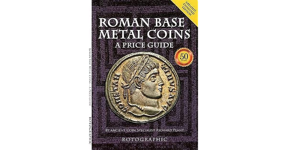 RICHARD PLANT A PRICE GUIDE ROTOGRAPHIC ROMAN SILVER COINS