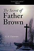 The Secret of Father Brown (Father Brown, #4)