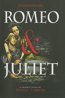 William Shakespeare's Romeo and Juliet Graphic Novel