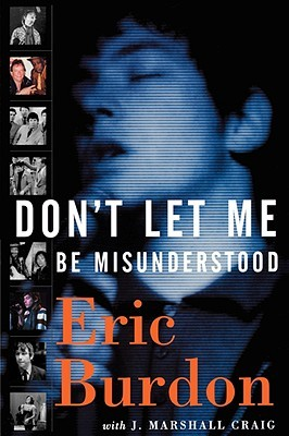 Dont Let Me Be Misunderstood by Eric Burdon