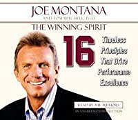 The Winning Spirit: Sixteen Timeless Principles That Drive Performance Excellence