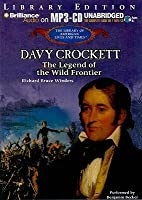 Davy Crockett: The Legend of the Wild Frontier
