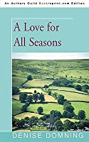 A Love For All Seasons The Garistan Chronicles 5 By Denise Domning