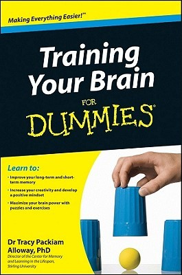 Training Your Brain For Dummie