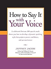 How To Say It with Your Voice