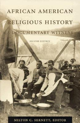 African American Religious History A Documentary Witness