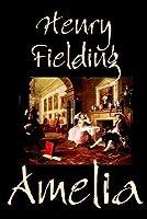 Amelia by Henry Fielding, Literary Fiction