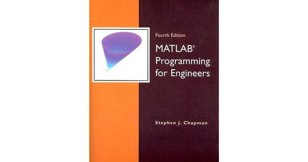 MATLAB Programming For Engineers By Stephen J Chapman