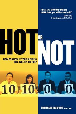 HOT or NOT by Sean Evan Wise