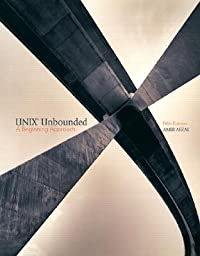 Unix Unbounded: A Beginning Approach