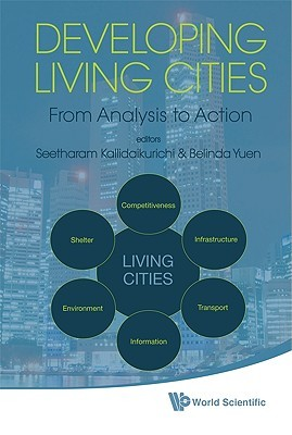 Developing Living Cities: From Analysis to Action