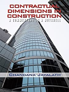 Contractual Dimensions in Construction: A Commentary in a Nutshell