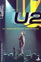 U2: El Peregrinaje Espiritual