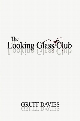 The Looking Glass Club