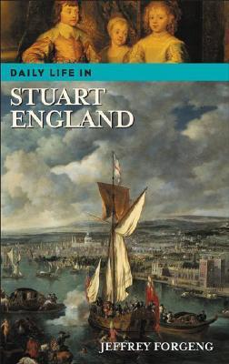 Daily Life in Stuart England