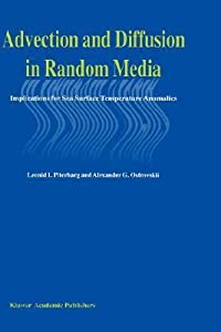 Advection and Diffusion in Random Media: Implications for Sea Surface Temperature Anomalies