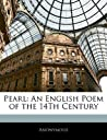 Pearl: An English Poem of the 14th Century