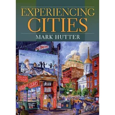 Experiencing cities mark hutter