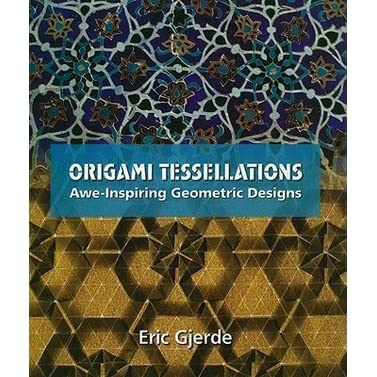 Origami Tessellations Eric Gjerde Pdf