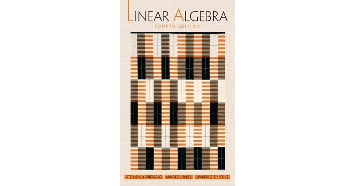 Linear Algebra By Stephen H Friedberg