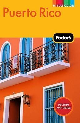 Fodor's Puerto Rico, 6th Edition