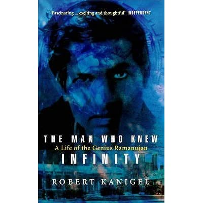 The Man Who Knew Infinity A Life Of The Genius Ramanujan By