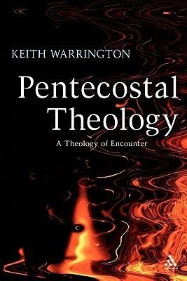 Pentecostal Theology- A Theology