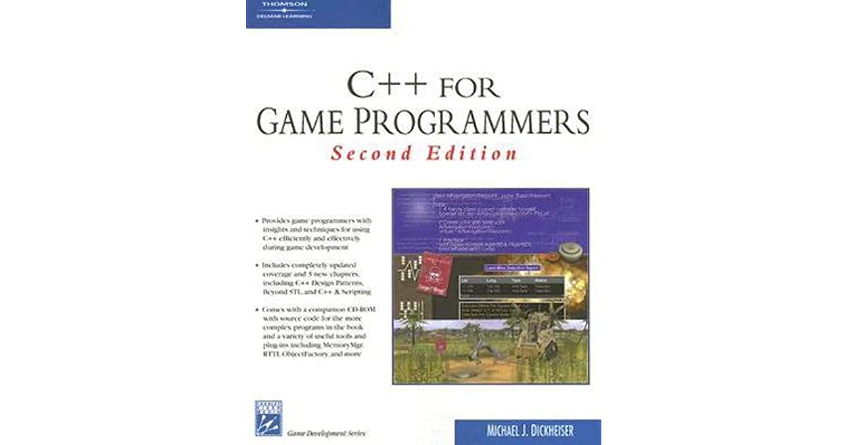 C++ for Game Programmers by Mike Dickheiser