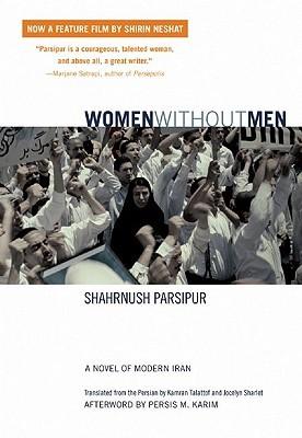 Women Without Men: A Novel of Modern Iran