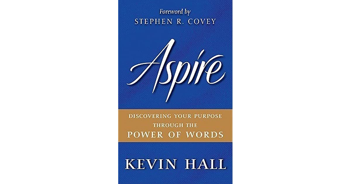 Aspire Discovering Your Purpose Through The Power Of border=