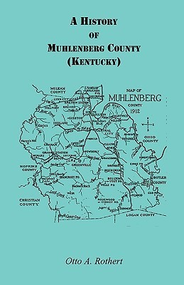 A History of Muhlenberg County Kentucky