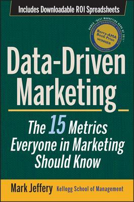 Data-Driven Marketing: The 15 Metrics Everyone in Marketing Should Know