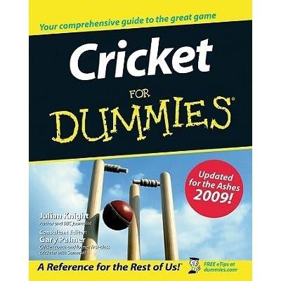 Cricket For Dummies By Julian Knight