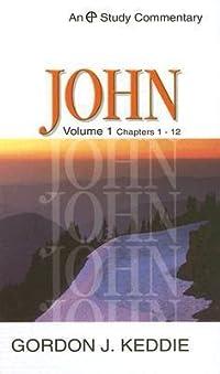 John: Volume 1, Chapters 1-12