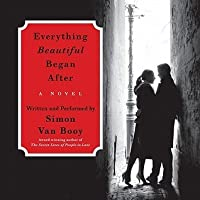 Everything Beautiful Began After By Simon Van Booy border=
