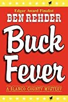 Buck Fever: A Blanco County Mystery