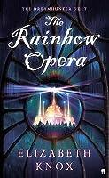 The Rainbow Opera (Dreamhunter Duet)