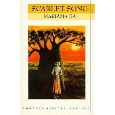 Scarlet Song By Mariama Bâ