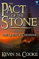 The Pact of the Stone (The Quest of Cheyenne, #1)