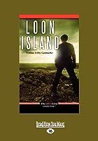 Loon Island (Large Print 16pt)