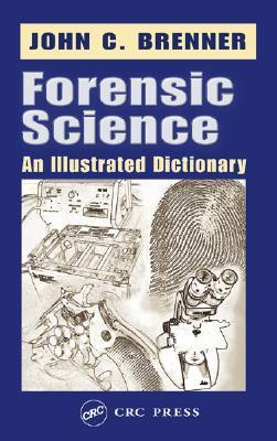 Forensic Science An Illustrated