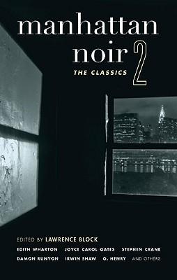 Manhattan Noir 2: The Classics