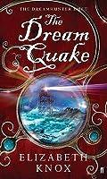 The Dream Quake (Dreamhunter Duet)