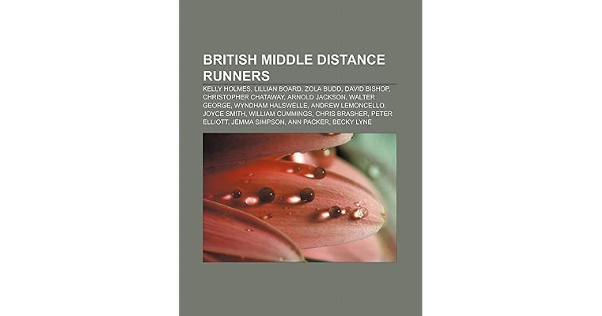 British Middle Distance Runners: Kelly Holmes, Lillian Board