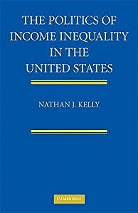 The Politics of Income Inequality in the United States